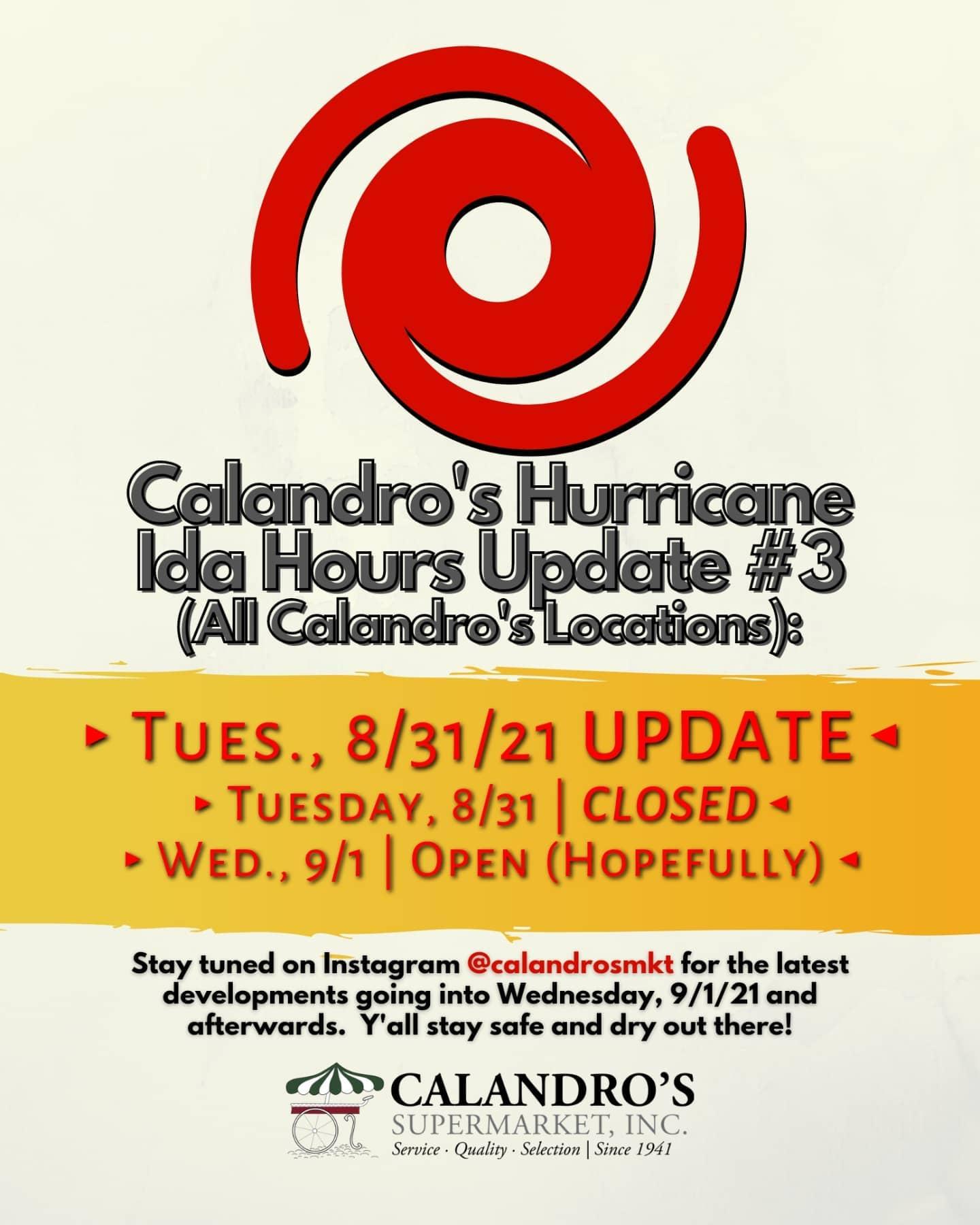 Calandro's Hurricane Ida Store Openings & Hours – Update #3…closed Tuesday, 8/31 – hoping to