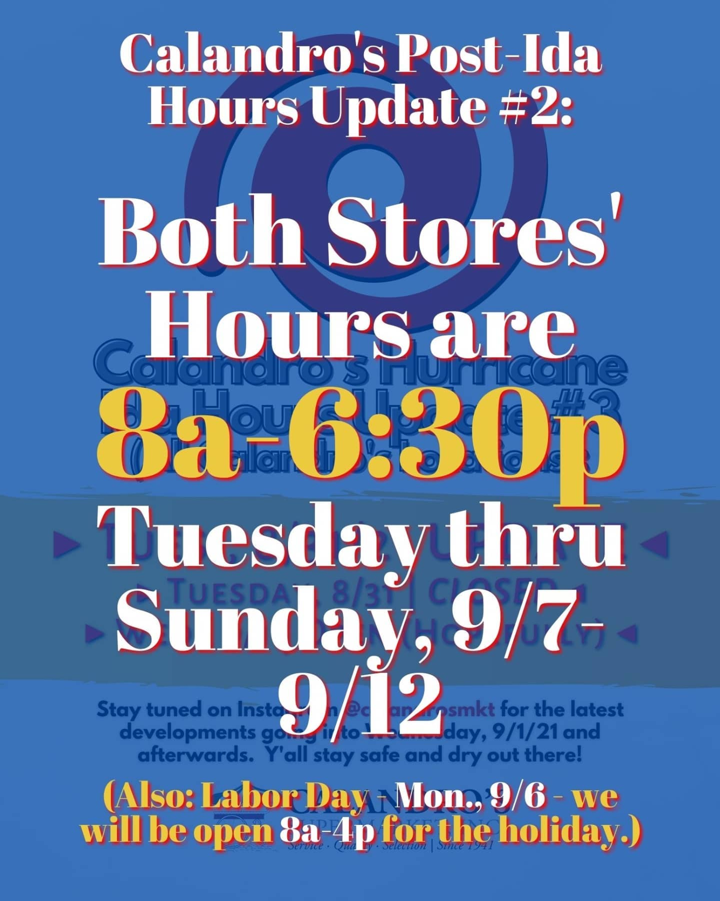 Another (hopefully the last) Calandro's Hurricane Hours Update…  6:30p closings through this Sunday (9/12).
